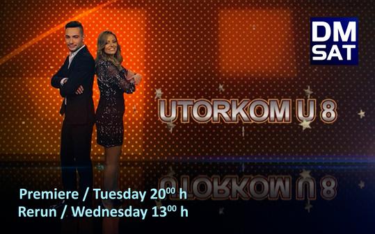 Heute um 20 Uhr auf DM Sat: Utorkom u 8 (Show, Di, 20 Uhr)
