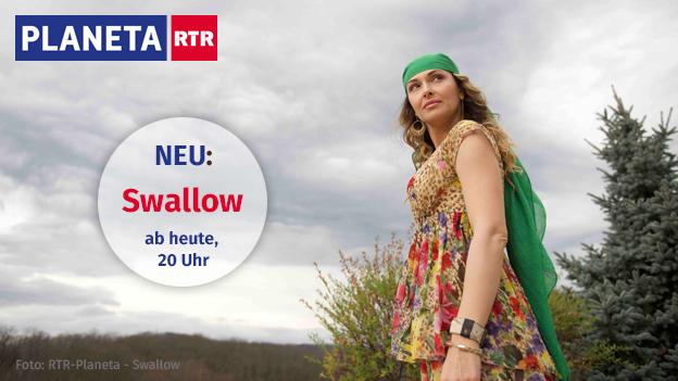 Neustart auf RTR-Planeta: Swallow ab heute 20 Uhr
